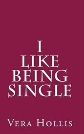 I Like Being Single