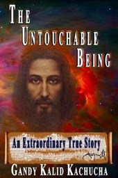 The Untouchable Being