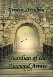 Guardian of the Diamond Arrow (Flip Side, #1)