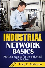 Industrial Network Basics | Gary D. Anderson |