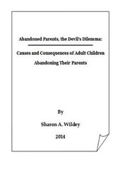 Abandoned Parents, The Devil's Dilemma | Sharon a Wildey |