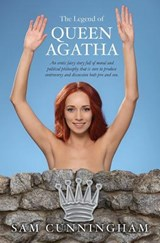 The Legend of Queen Agatha | Sam Cunningham |