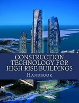 Construction Technology for High Rise Buildings | Basem M. M |