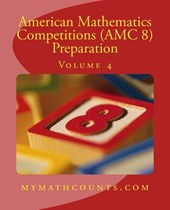 American Mathematics Competitions Amc 8 Preparation