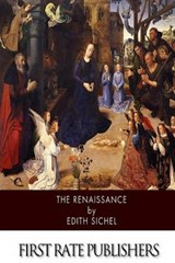 The Renaissance | Edith Sichel |