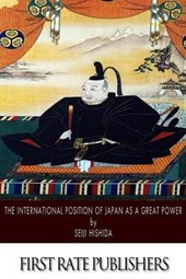 The International Position of Japan As a Great Power