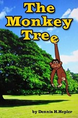 The Monkey Tree | Dennis H. Hepler |