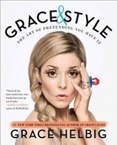 Grace & Style | To Be Announced; Grace Helbig |