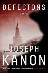 Defectors | Joseph Kanon |