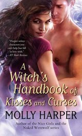 A Witch's Handbook of Kisses and Curses | Molly Harper |
