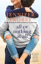 All or Nothing at All | Jennifer Probst |