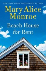 Beach House for Rent | Mary Alice Monroe |
