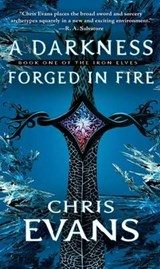 A Darkness Forged in Fire | Chris Evans |