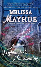 A Highlander's Homecoming | Melissa Mayhue |