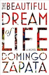 The Beautiful Dream of Life | Domingo Zapata |