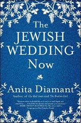 The Jewish Wedding Now | Anita Diamant |