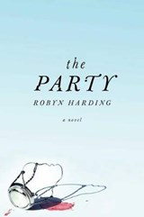 The Party | Robyn Harding |