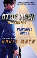 Star Trek: Discovery: Desperate Hours | David Mack |