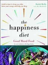 The Happiness Diet | Rachel Kelly |