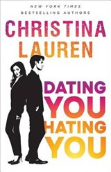 Dating You / Hating You | Christina Lauren |