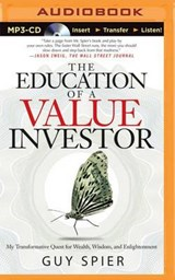 The Education of a Value Investor | Guy Spier |