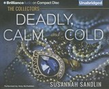 Deadly, Calm, and Cold | Susannah Sandlin |