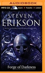 Forge of Darkness | Steven Erikson |