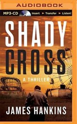 Shady Cross | James Hankins |