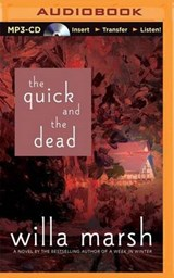 The Quick and the Dead | Willa Marsh |