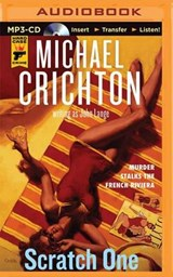 Scratch One | Crichton, Michael ; Lange, John |