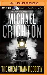 The Great Train Robbery | Michael Crichton |