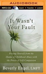 It Wasn't Your Fault | Beverly Engel |