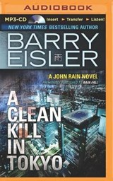 A Clean Kill in Tokyo | Barry Eisler |