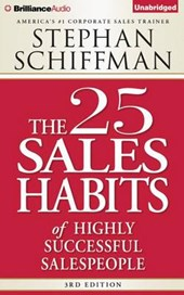 The 25 Sales Habits of Highly Successful Salespeople | Stephan Schiffman |