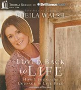 Loved Back to Life | Sheila Walsh |