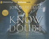 Know Doubt | John Ortberg |