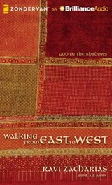 Walking from East to West | Ravi K. Zacharias |