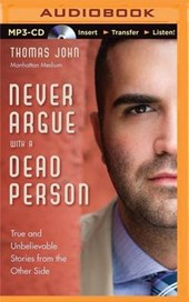 Never Argue With a Dead Person