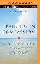 Training in Compassion | Norman Fischer |