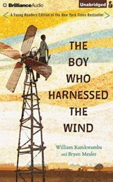 The Boy Who Harnessed the Wind | Kamkwamba, William ; Mealer, Bryan |