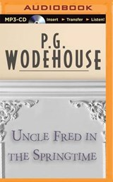 Uncle Fred in the Springtime | P. G. Wodehouse |