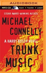 Trunk Music | Michael Connelly |