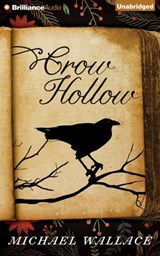 Crow Hollow | Michael Wallace |
