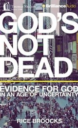 God's Not Dead | Rice Broocks |