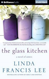 The Glass Kitchen | Linda Francis Lee |