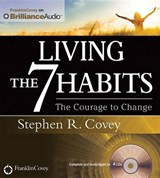 Living the 7 Habits | Stephen R. Covey |