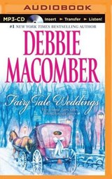 Fairy Tale Weddings | Debbie Macomber |