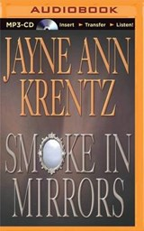 Smoke in Mirrors | Jayne Ann Krentz |