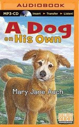 A Dog on His Own | Mary Jane Auch |
