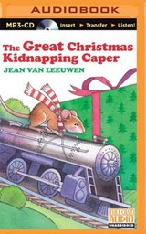 The Great Christmas Kidnapping Caper | Jean Van Leeuwen |